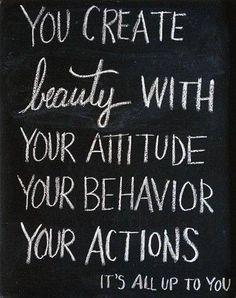You Create Beauty....