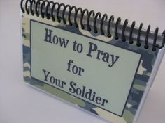 How to Pray for Your Soldier