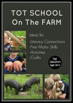 The Educators' Spin On It: Learning About the Farm (Tot School 22 Months)
