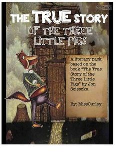 """A literacy unit I created based on the book """"The True Story of the Three Little Pigs."""" This is one of my favorite books and SO fun to teach. KIDS LOVE IT!"""