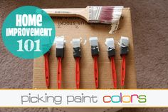 Home Improvement 101: Picking Paints Colors. A few tips to help eliminate getting frustrated with the paint color you thought you'd love.....until you painted it on your wall! www.makeit-loveit.com