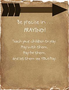 Be precise in praying