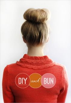 Sock bun tutorial.