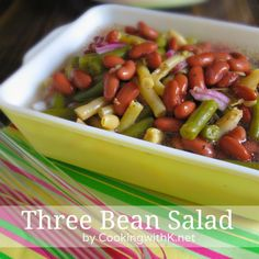 Cooking with K | Southern Kitchen Happenings: A Throwback Salad! Three Bean Salad
