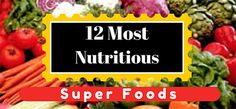 12 Most Nutritious S