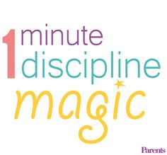 Try this simple and effective discipline method to improve your kid's behavior in 60 seconds flat. http://www.parents.com/toddlers-preschoolers/discipline/tantrum/1-minute-discipline-magic/?socsrc=pmmpin130506ptt1MinDisciplineMagic