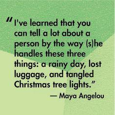 maya angelou, wise women, quotes, christmas lights, thought, people, christmas trees, rain, smart women