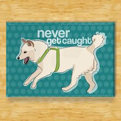 Refrigerator Magnets with Shiba Inu  Never Get Caught by PopDoggie, $5.99