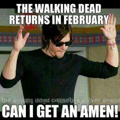 Amen! The walking dead returns in february