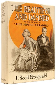 F. Scott Fitzgerald 'The Beautiful and Damned' 22'    Cover illustrated by W.E. Hill  Scribners (1922)