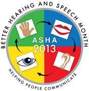 May is Better Hearing & Speech Month! Spread the word about communication disorders and get some ideas for how to celebrate #BHSM every day.