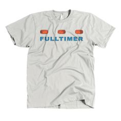 Full Timer T-Shirt -