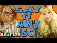 I LOVE this: SAY IT AIN'T SO - Sarah Blackwood Feat.Emily Bones (Weezer)