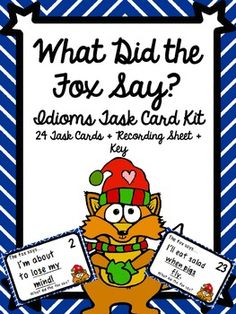 task cards, summer school, idiom, student work, 24 task, popular song, what did the fox say