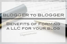 BLOGGER to BLOGGER: Benefits of Forming a LLC