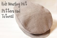 Boy's Newsboy Hat - Pattern and Tutorial- Driver Hat