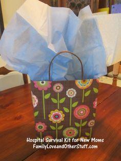 Hospital Survival Kit for New Moms.