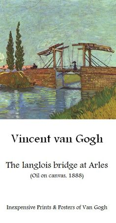 Van Gogh, Langlois bridge at Arles | Affordable art-prints & posters of Van gogh