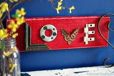 Valentine's Day craft....love sign craft from reclaimed wood and hardware petticoat junktion