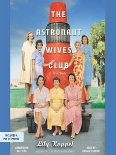 The men catapulted into space in the 20th century were interesting, sort of. The women they left back on earth were fascinating. . . . A lively account of how the wives coped with fame, fear, and loneliness.