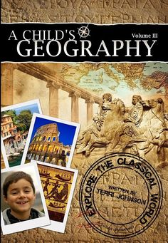 Knowledge Quest- A Child's Geography: Explore the Classical World- Download first three chapter FREE- Pre-Publication SALE