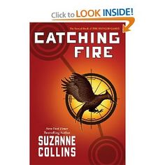 Catching Fire: second book of the Hunger Game series