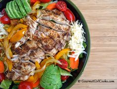 Gourmet Girl Cooks: Chicken Fajita Salad - Easy, Quick & Low Carb