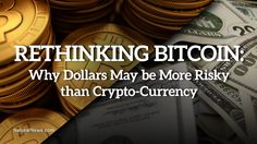 Rethinking Bitcoin: Health Ranger acknowledges value of peer-to-peer crypto currency in age of impending debt collapse