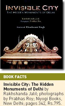 Invisible City - The Hidden Monuments of Delhi