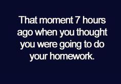 Literally everyday