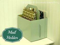 31 Days of Getting Organized (Using What You Have) – Day 14: Mail Holder