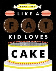 Fat Kid loves Cake / Erin Jang