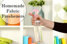 Try these frugal tips and recipes for making homemade fabric fresheners and stop wasting money on the store-bought stuff.