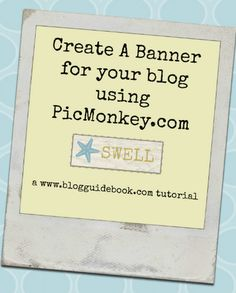 How to make a banner header for your blog using Picmonkey
