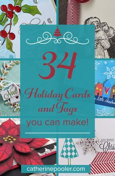 By Catherine Pooler - 34 Holiday Cards & Tags you can make. Link to tutorials in blog post. :) #christmas #card