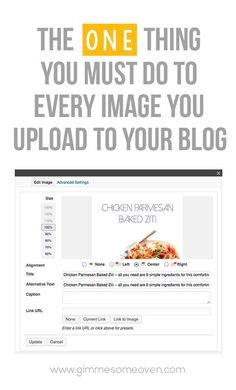The One Thing You Must To Do Every Image Uploaded To Your Blog: a step-by-step tutorial || gimmesomeoven.com