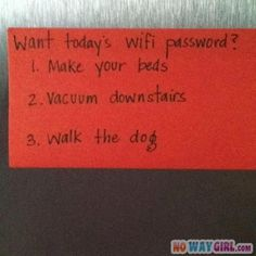 Something to remember when the girls get older.  Change the password daily and have them do certain chores before getting the wifi password of the day. :) sneaky...I like it!  This is SMART !!
