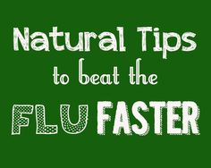 Tips to Beat the Flu Faster