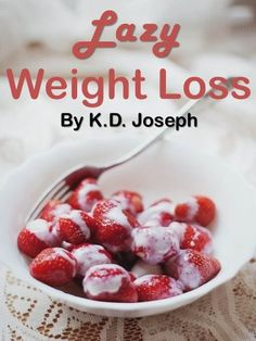 LAZY WEIGHT LOSS