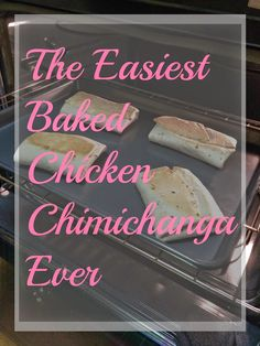 The Easiest Chicken Chimichangas Ever--so yummy!