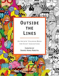 A Quirky Coloring Book Featuring Keith Haring, Shepard Fairey, Ryan McGuinness, Brian Rea, and Other Contemporary Art Icons | Brain Pickings...