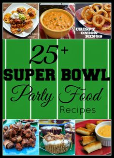 Super Bowl Party Food Recipe Round-Up ~ Are You Ready for Game Day?! #gameday #football #thebiggame