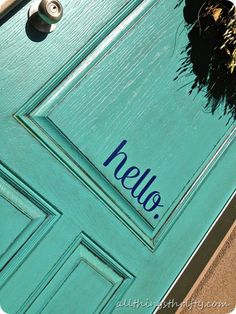 Painted front door and vinyl lettering by All Things Thrifty
