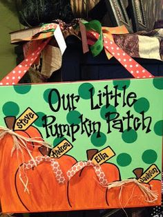 Our Little Pumpkin Patch canvas painting ... So cute for this fall!!