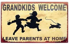 hahaha    grandkids sign,