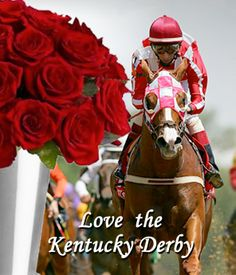 Love the Kentucky Derby...