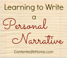 Learning to Write a Personal Narrative