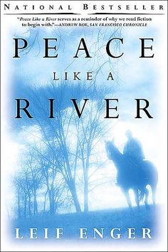 Peace Like A River (Lief Enger)