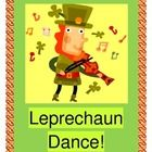 """LEPRECHAUN DANCE!"" - ACTIVE MOVES FOR ST. PATRICK'S DAY!  ""First Step is with your feet!  Here's the way to move your feet!""  Leprechauns have lots of rhythm in this funny SEQUENTIAL MOVEMENT GAME.  Kids learn a 5-step ""Irish Jig"" dance in order to win a 'gold coin' from that Pot of Gold!  Templates for all 5 movements in the game are provided.  Practice ordinal numbers, practice sequencing, and practice having rhythmic fun on St. Patrick's Day!  (11 pages) From Joyful Noises Express TpT.  $"