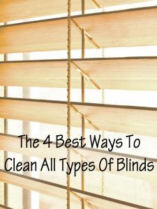 The 4 Best Ways To Clean All Types Of Blinds